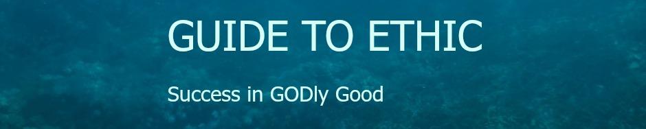 True ethic in GOD
